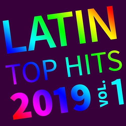 Latin Top Hits, 2019 Vol. 1 de Various Artists