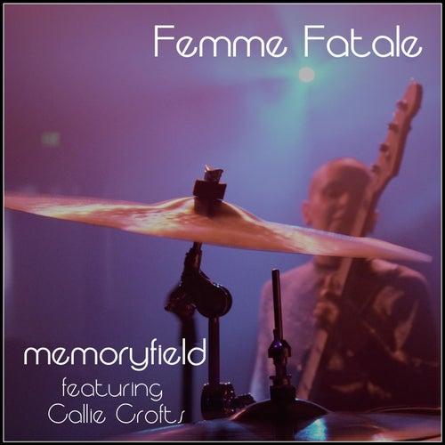 Femme Fatale (feat. Callie Crofts) von Memoryfield