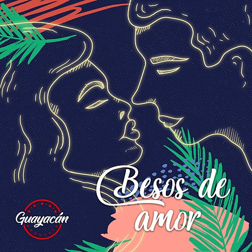 Besos de Amor de Guayacan Orquesta