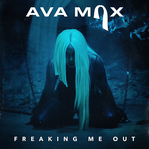 Freaking Me Out von Ava Max