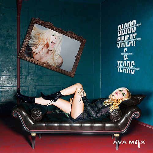 Blood, Sweat & Tears by Ava Max