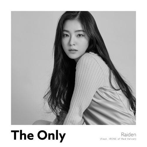 The Only (feat. IRENE of Red Velvet) by Raiden