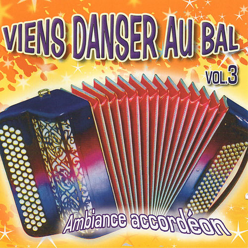 Viens danser au bal vol 3 de Various Artists