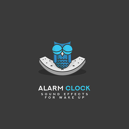 Alarm Clock: Sound Effects for Wake Up by Sound Effects Zone