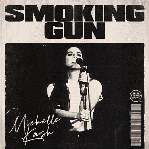 Smoking Gun von Michelle Kash
