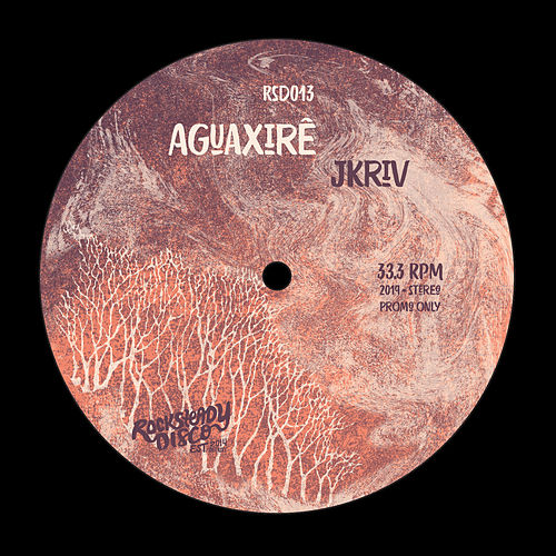 Aguaxirê - Single by Jkriv