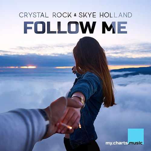 Follow Me by Crystal Rock
