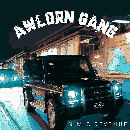 Awlorn Gang by Nimic Revenue