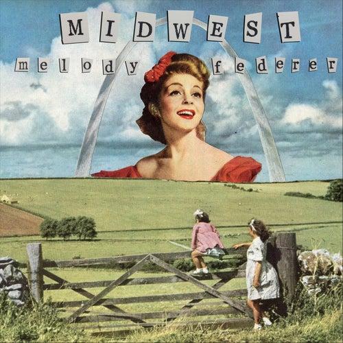 Midwest de Melody Federer