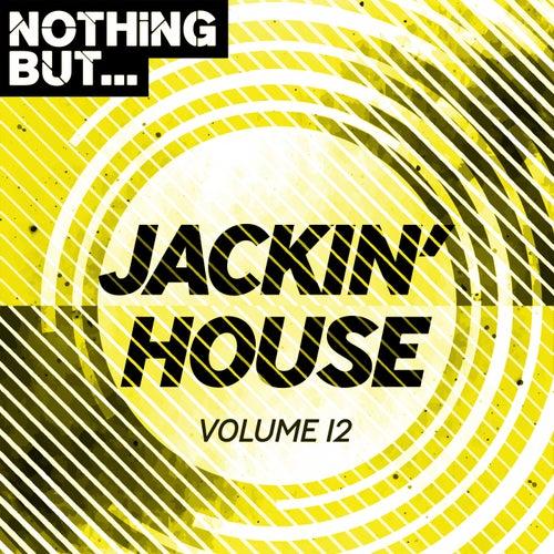Nothing But... Jackin' House, Vol. 12 - EP de Various Artists