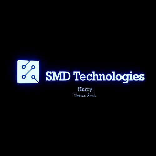 Hurry! (feat. Simtoon) (Simtoon Remix) by SMD Technologies
