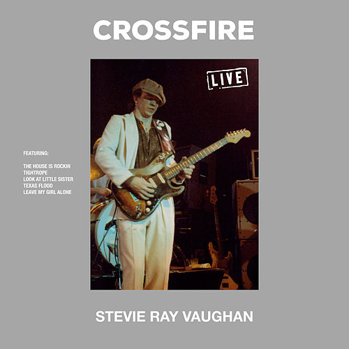 Crossfire (Live) by Stevie Ray Vaughan