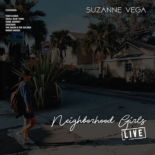 Neighborhood Girls (Live) by Suzanne Vega