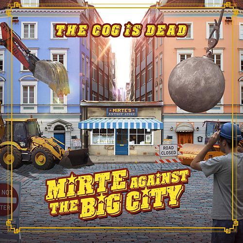 Mirte Against the Big City by The Cog is Dead