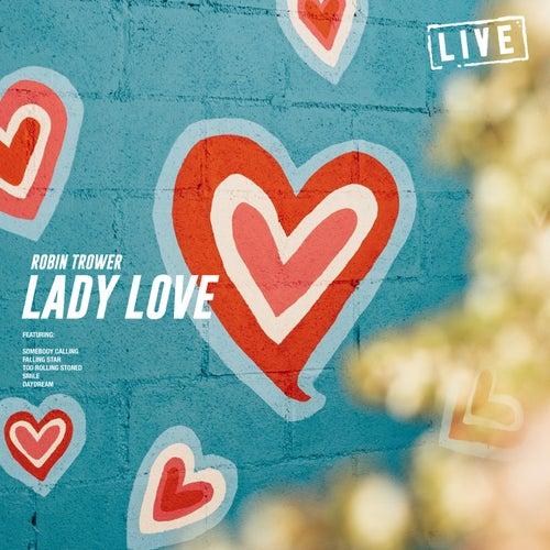 Lady Love (Live) von Robin Trower