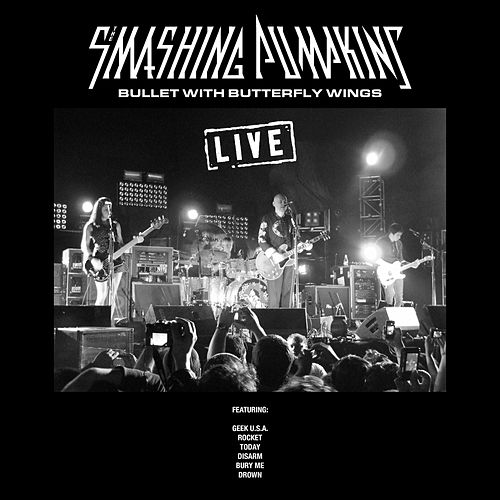 Bullet with Butterfly Wings (Live) von Smashing Pumpkins