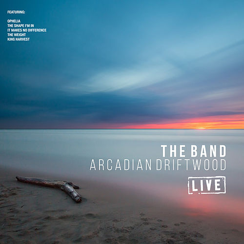 Arcadian Driftwood (Live) de The Band