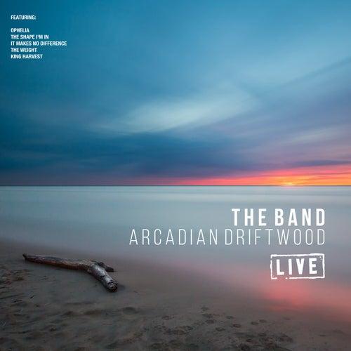 Arcadian Driftwood (Live) von The Band