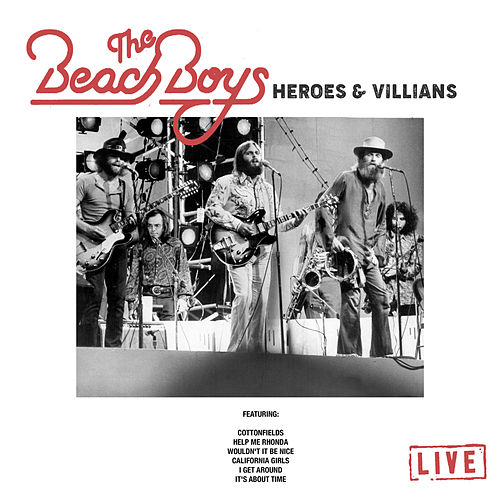 Heroes & Villians (Live) by The Beach Boys