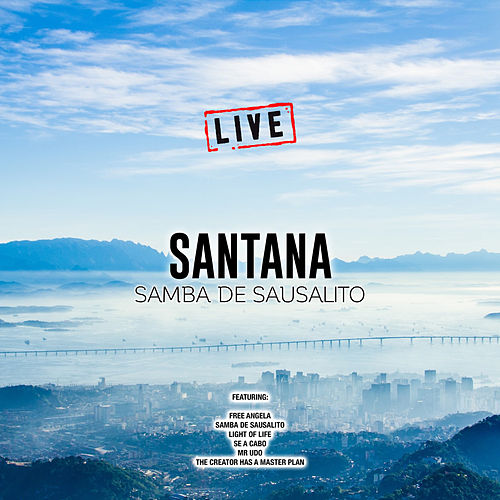 Samba De Sausalito (Live) by Santana