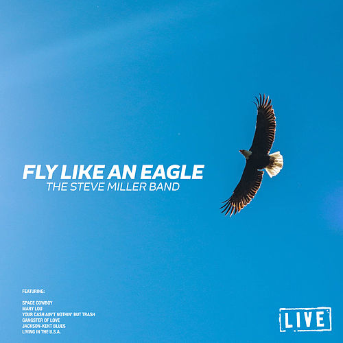 Fly Like An Eagle (Live) de Steve Miller Band