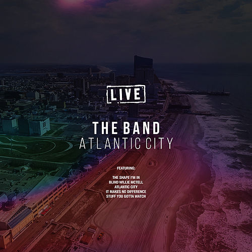Atlantic City (Live) von The Band
