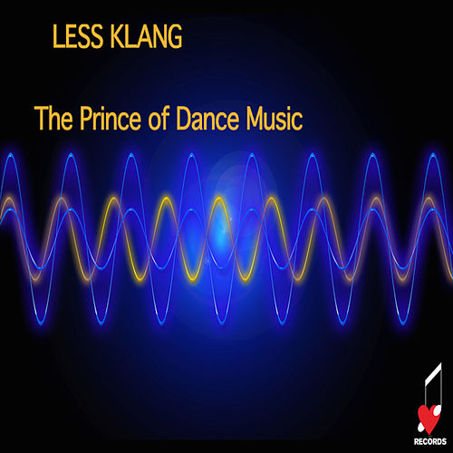Less Klang von The Prince of Dance Music
