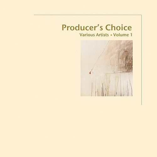 Producer's Choice, Vol. 1 by Various Artists