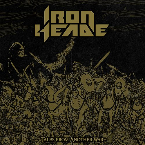 Tales from Another War by Iron Heade