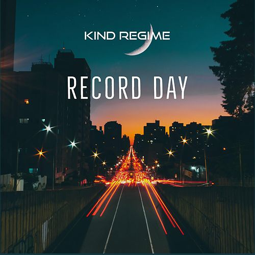 Record Day by Kind Regime