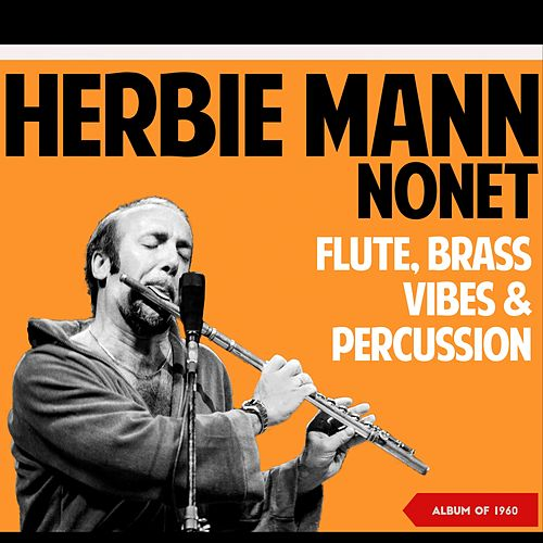 Flute, Brass, Vibes & Percussion (Album of 1960) de Herbie Mann