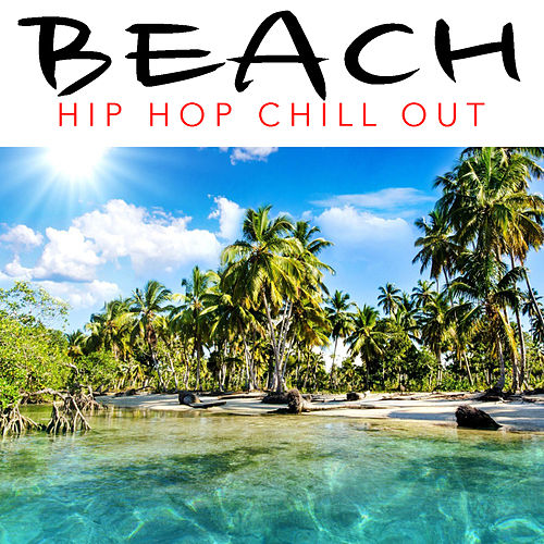 Beach Hip Hop Chill Out de Various Artists