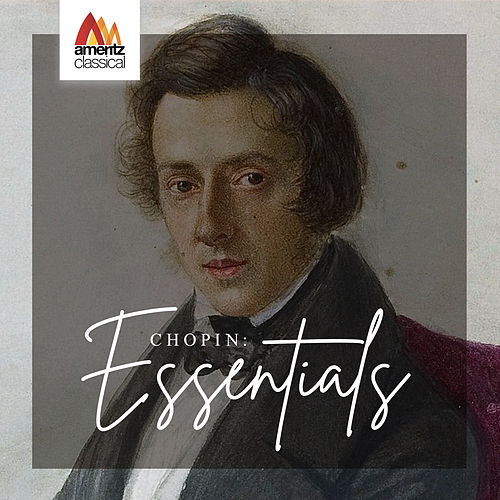 Chopin: Essentials by Various Artists