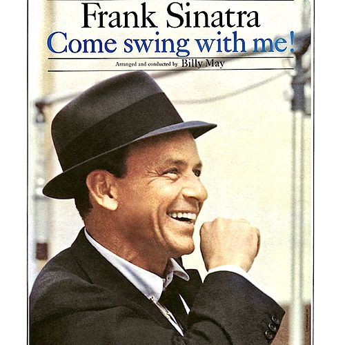 Come Swing With Me! (Remastered) de Frank Sinatra