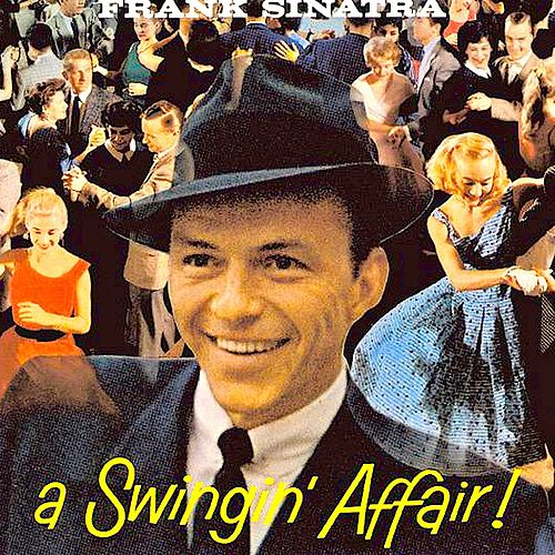A Swingin' Affair! (Remastered) de Frank Sinatra