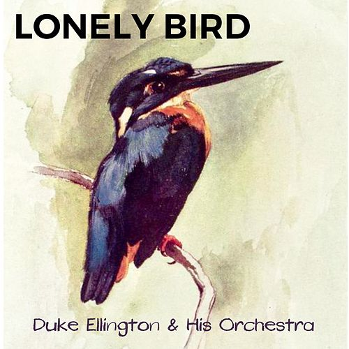 Lonely Bird by Duke Ellington