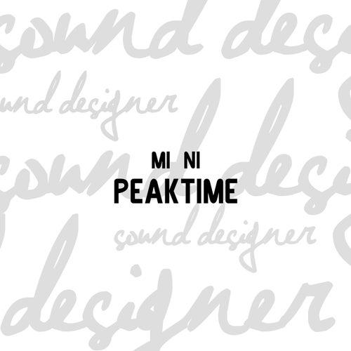Peaktime von Mini