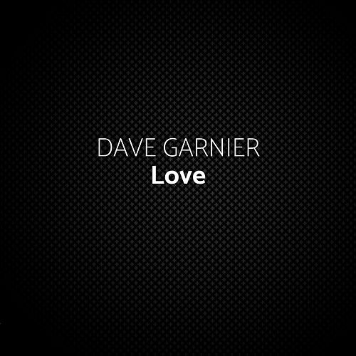 Love (Extended Mix) by Dave Garnier