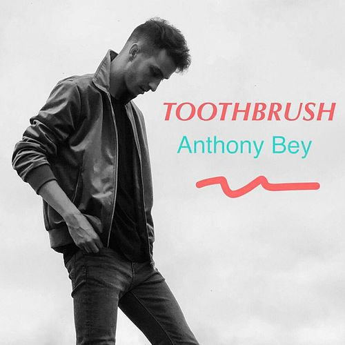 Toothbrush by Anthony Bey