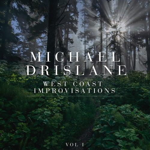 West Coast Improvisations, Vol. I de Michael Drislane