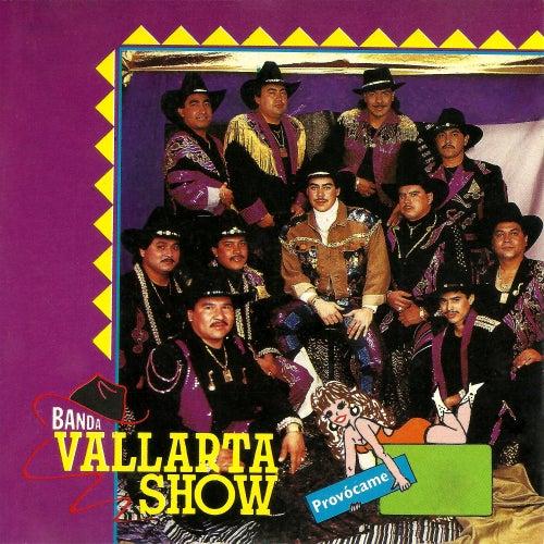 Provócame de Banda Vallarta Show