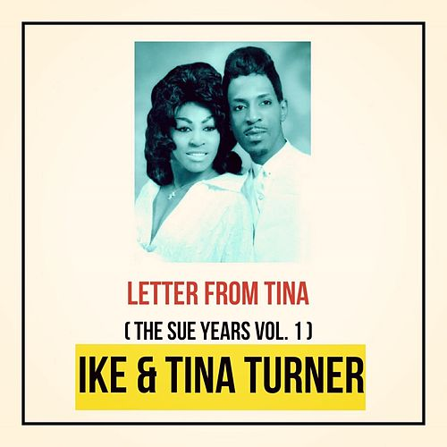 Letter from Tina (The Sue Years Vol. 1) von Ike and Tina Turner