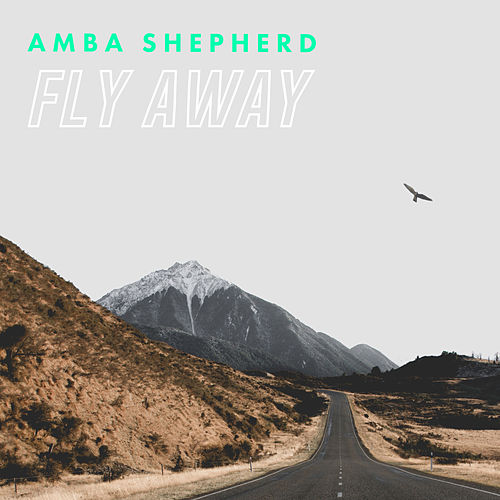Fly Away von Amba Shepherd