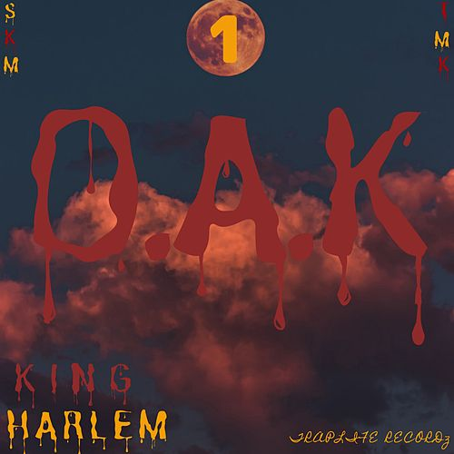 1.O.A.K by King Harlem