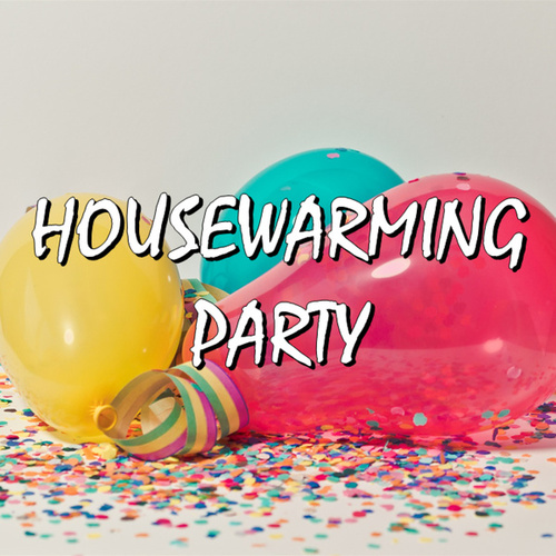 Housewarming Party by Various Artists