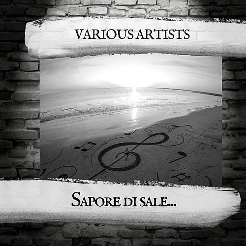 Sapore di sale... de Various Artists