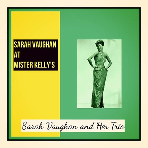 Sarah Vaughan at Mister Kelly's de Sarah Vaughan