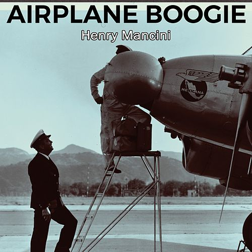 Airplane Boogie by Henry Mancini