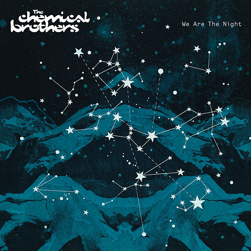 We Are The Night de The Chemical Brothers