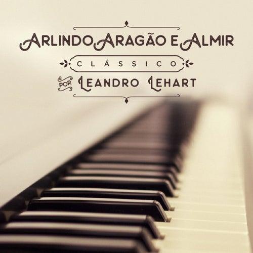 Arlindo, Aragão e Almir de Leandro Lehart